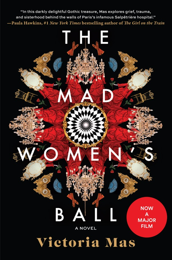 Victoria Mas - The Mad Women's Ball